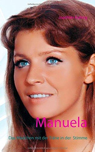 Manuela: Das Mädchen mit der Träne in der Stimme