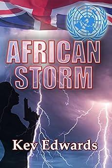 African Storm (International Marine Police Book 4) by [Edwards, Kev]