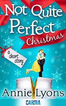 A Not Quite Perfect Christmas by [Lyons, Annie]