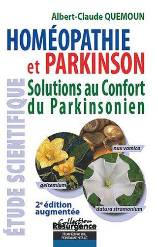 Homéopathie et Parkinson : Solutions au confort du Parkinsonien par Albert-Claude Quemoun