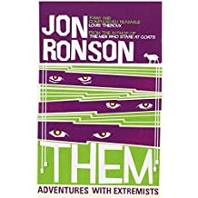 Them: Adventures with Extremists by Ronson, Jon (2002) Paperback