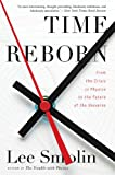 Image de Time Reborn: From the Crisis in Physics to the Future of the Universe
