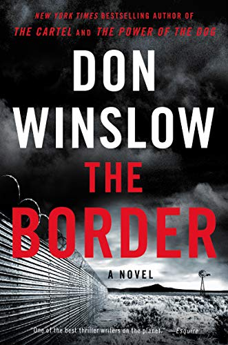 The Border: A Novel (Power of the Dog Book 3) (English Edition) - Fire Kindle Best