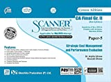 Scanner CA Final Group-II (New Syllabus) Paper Paper-5 Strategic Cost Management and Performance Evaluation (Edition January 2020)