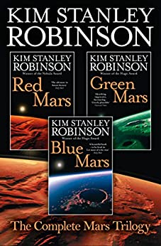 The Complete Mars Trilogy: Red Mars, Green Mars, Blue Mars by [Robinson, Kim Stanley]