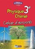 Physique-Chimie 3e : Cahier d'activités