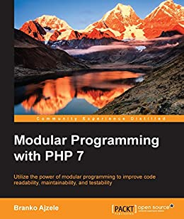 Modular Programming with PHP 7 by [Ajzele, Branko]