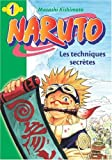 """Afficher """"Naruto n° 1<br /> Les techniques secrètes"""""""