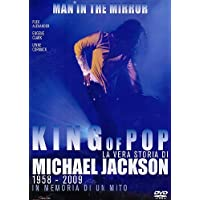 King of pop - La vera storia di Michael Jackson