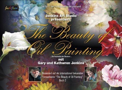 Die Faszination der Ölmalerei (Buch 2)