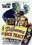 Il Dilemma Di Dick Tracy