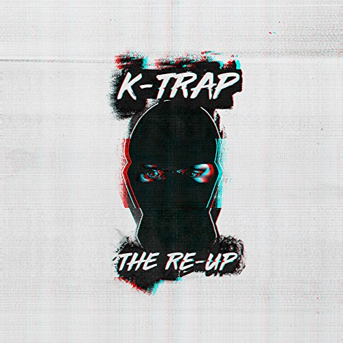The Re-Up [Explicit]