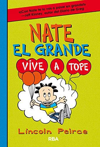 Nate el Grande 7. Vive a tope (FICCIÓN KIDS)