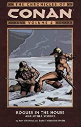 The Conan Chronicles 2: Rogues in the House & Other Stories: Rogues in the House and Other Stories v. 2 by Robert E. Howard (2004-01-23)