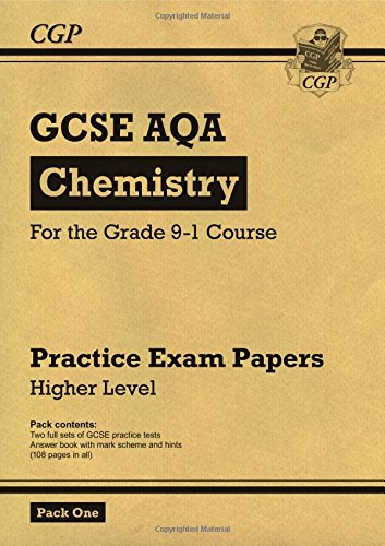 New Grade 9-1 GCSE Chemistry AQA Practice Papers: Higher Pack 1 (CGP GCSE Chemistry 9-1 Revision)