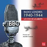 Radio Londres - Les voix de la liberté