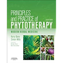 Principles and Practice of Phytotherapy - E-Book: Modern Herbal Medicine