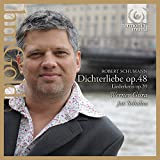 Les Amours du poète (Dichterliebe) op. 48 + Liederkreis op.39