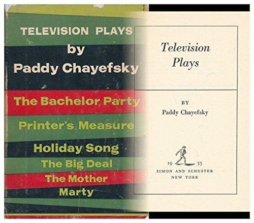 Television Plays by Paddy Chayefsky (1955-08-02) par Paddy Chayefsky