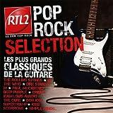 RTL2 Pop Rock Selection : Les plus grands classiques de la guitare
