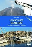Hafenführer Sizilien, Malta, Tunesien und die Westküste Italiens südlich von Neapel
