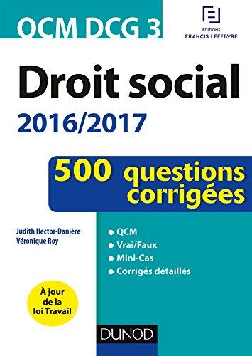 QCM DCG 3 - Droit social 2016/2017-4e éd. - 500 questions corrigées