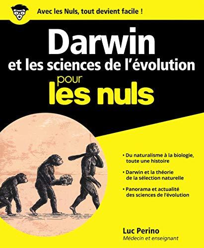 Darwin et les sciences de l'évolution pour les Nuls, grand format par Luc PERINO
