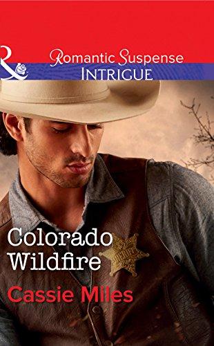 Colorado Wildfire (Mills & Boon Intrigue) (English Edition)