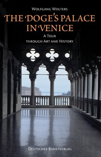 The Doge's Palace in Venice: A Tour Through Art and History by Wolfgang Wolters (15-Apr-2010) Paperback
