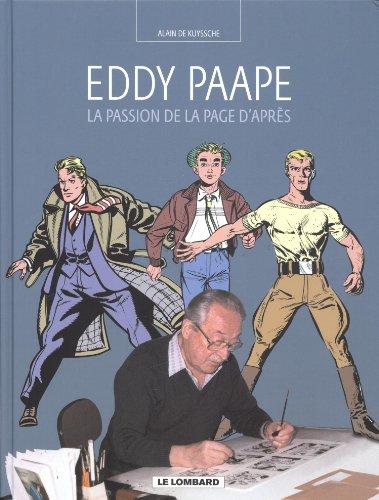 Auteurs Lombard - tome 12 - La Passion de la Page d'Après (Eddy Paape)
