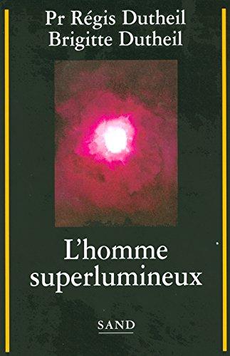 L HOMME SUPERLUMINEUX