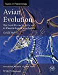 Avian Evolution: The Fossil Record of...