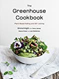 Greenhouse Cookbook, ThePlant-Based Eating and DIY Juicing