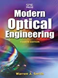 Modern Optical Engineering, 4th Ed.: The Design of Optical Systems (English Edition)