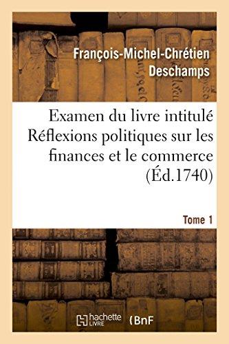 Examen du livre intitulé Réflexions politiques s...