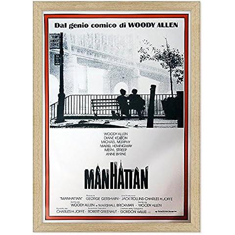 POSTER MANIFESTO ORIGINALE CINEMA CON CORNICE - INCORNICIATO - MANHATTAN - NEW YORK - WOODY ALLEN - Keaton - FORMATO 61x91cm - Stile Tradizionale Legno Naturale