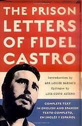 The Prison Letters of Fidel Castro