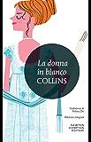 La donna in bianco (eNewton Classici) (Italian Edition)