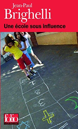 Une école sous influence ou Tartuffe-roi par Jean-Paul Brighelli