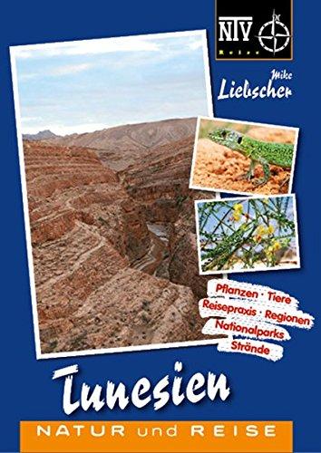 Tunesien: Naturreiseführer (NTV Reise)