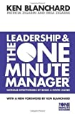 Leadership and the One Minute Manager (The One Minute Manager) by Blanchard, Kenneth, Zigarmi, Patricia, Zigarmi, Drea New Edition (2000)