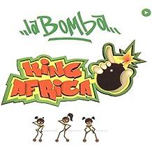 La Bomba (King Africa Megamix)