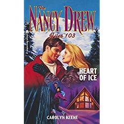 Heart of Ice (Nancy Drew Files Book 103)