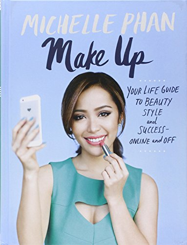 Make Up: Your Life Guide to Beauty, Style, and Success--Online and (Make Halloween Up Tutorials)