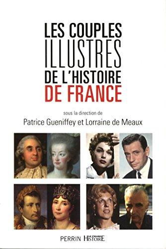 Les couples illustres de l'histoire de France par COLLECTIF