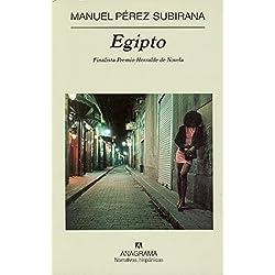Egipto (Narrativas hispánicas) Finalista Premio Herralde de Novela 2005