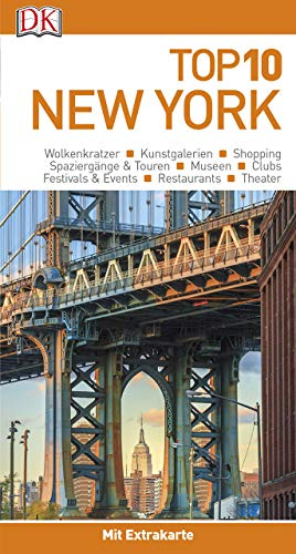Top 10 Reiseführer New York: mit Extra-Karte und kulinarischem Sprachführer zum Herausnehmen (York In Essen New)