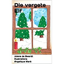 Die vergete Elf (1) (Afrikaans Edition)