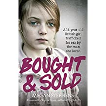 Bought and Sold by Megan Stephens (2015-01-29)