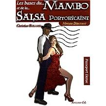 La base du Mambo et de la Salsa Portoricaine : Niveau débutant